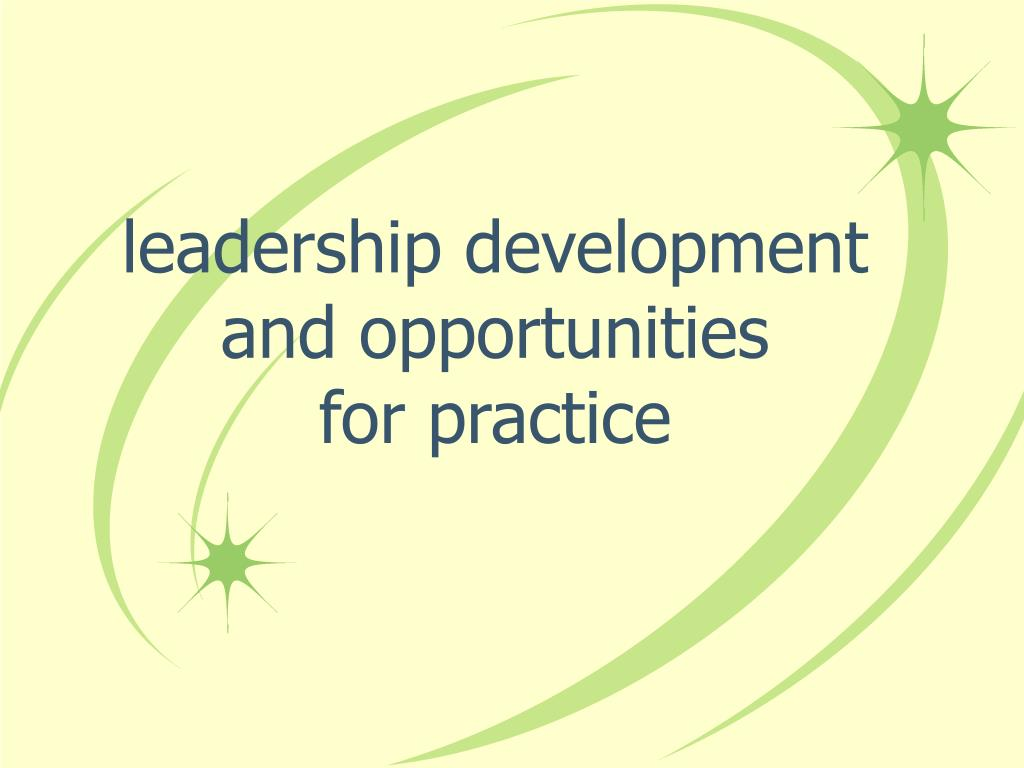 leadership development and opportunities