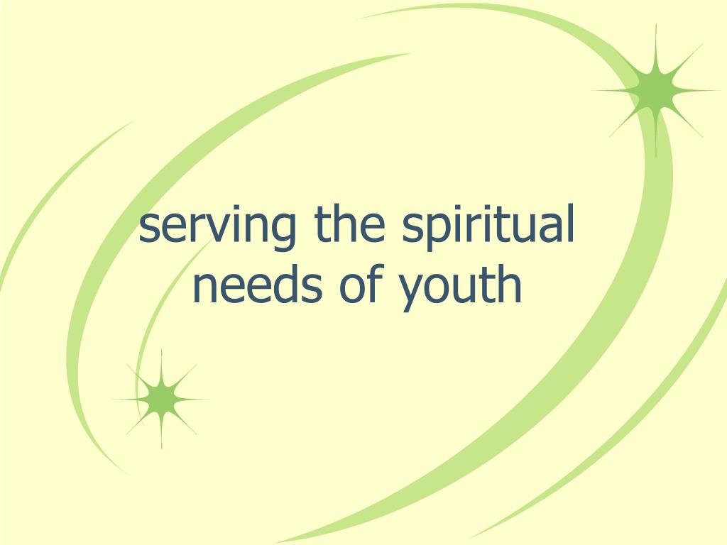 serving the spiritual