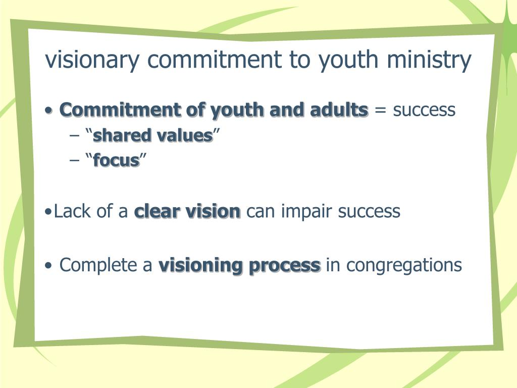 visionary commitment to youth ministry