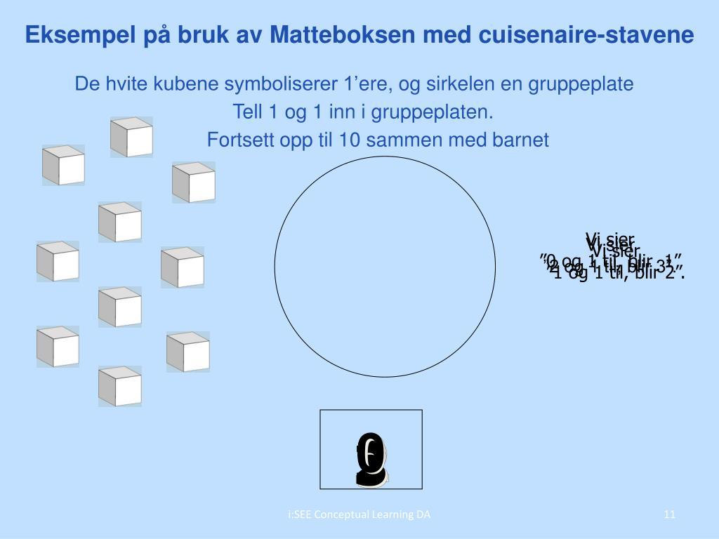 Eksempel på bruk av Matteboksen med cuisenaire-stavene
