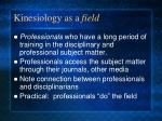 kinesiology as a field7