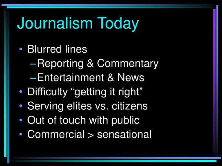 Journalism Today