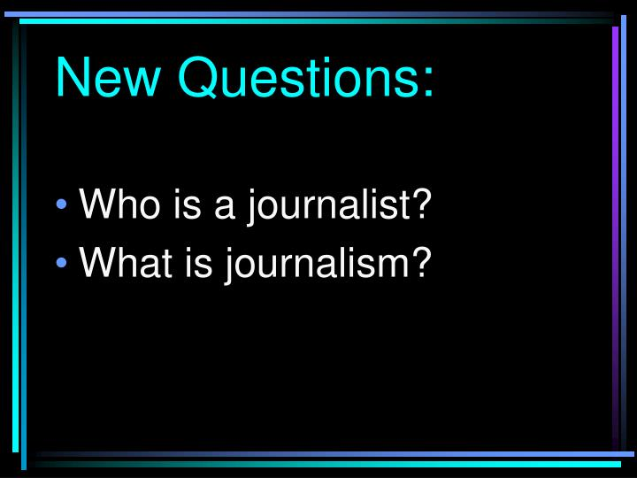 New Questions:
