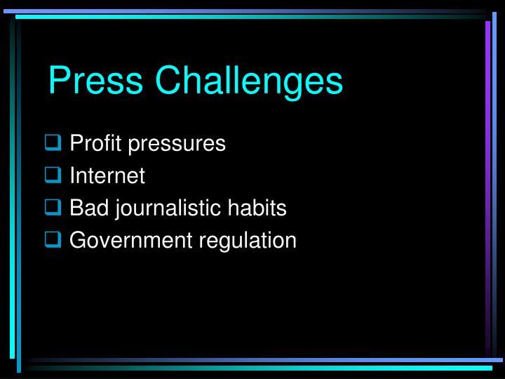 Press Challenges