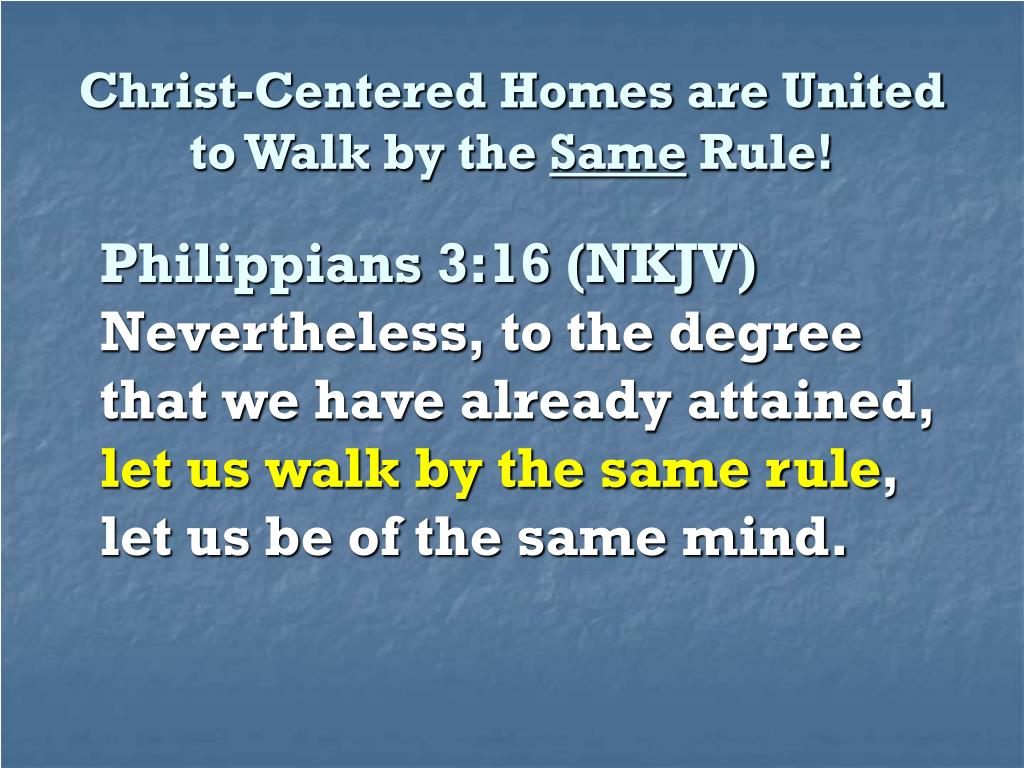 Christ-Centered Homes are United to Walk by the