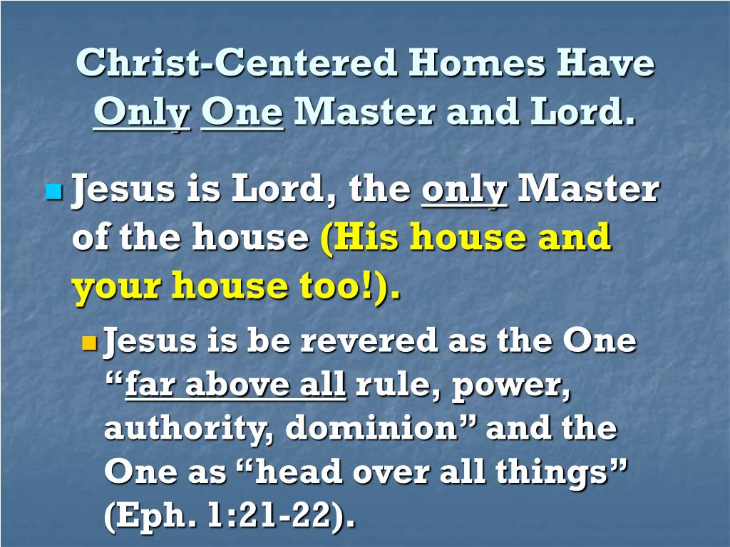 Christ-Centered Homes Have
