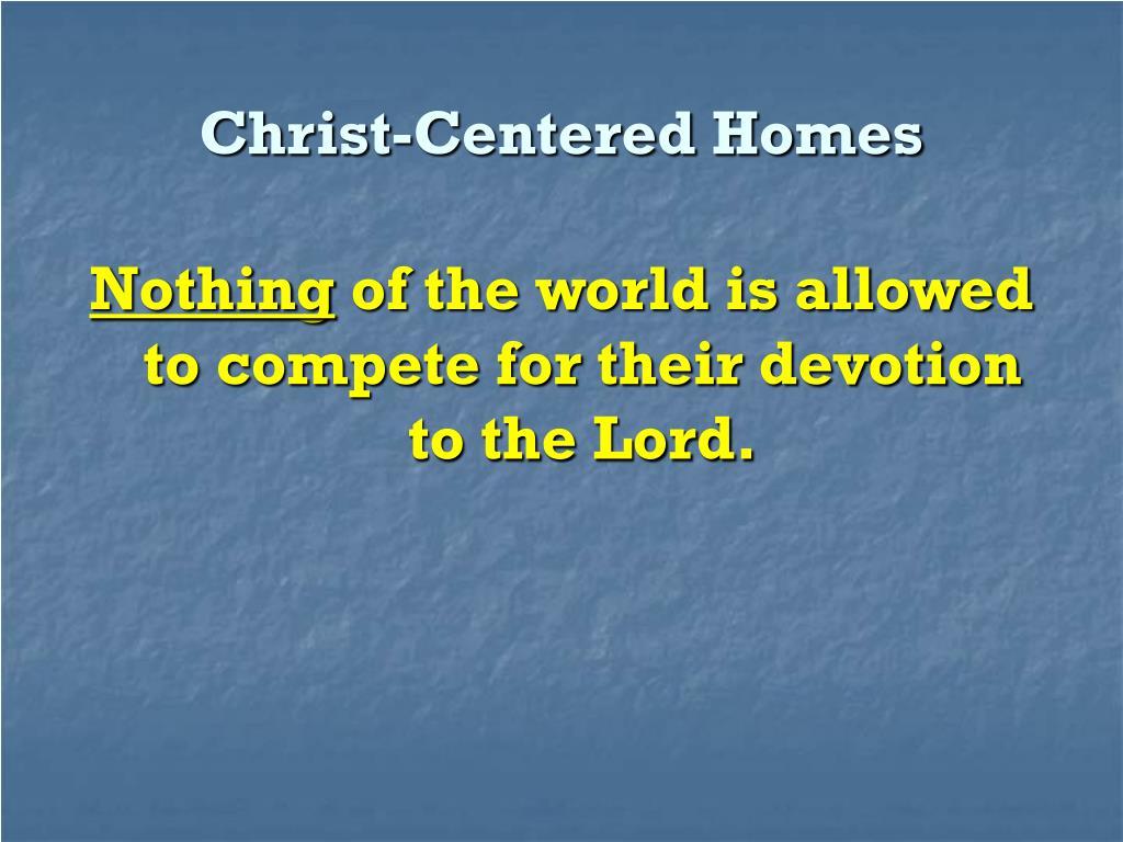 Christ-Centered Homes
