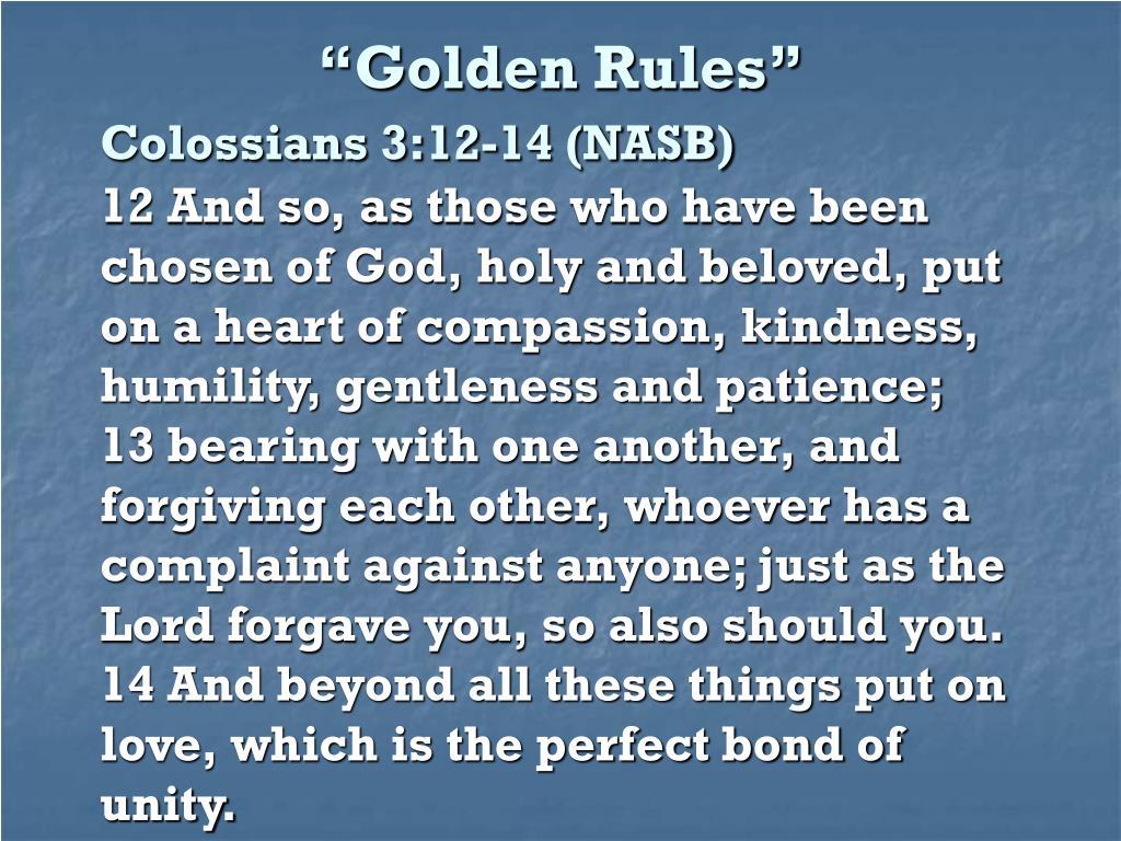 """Golden Rules"""
