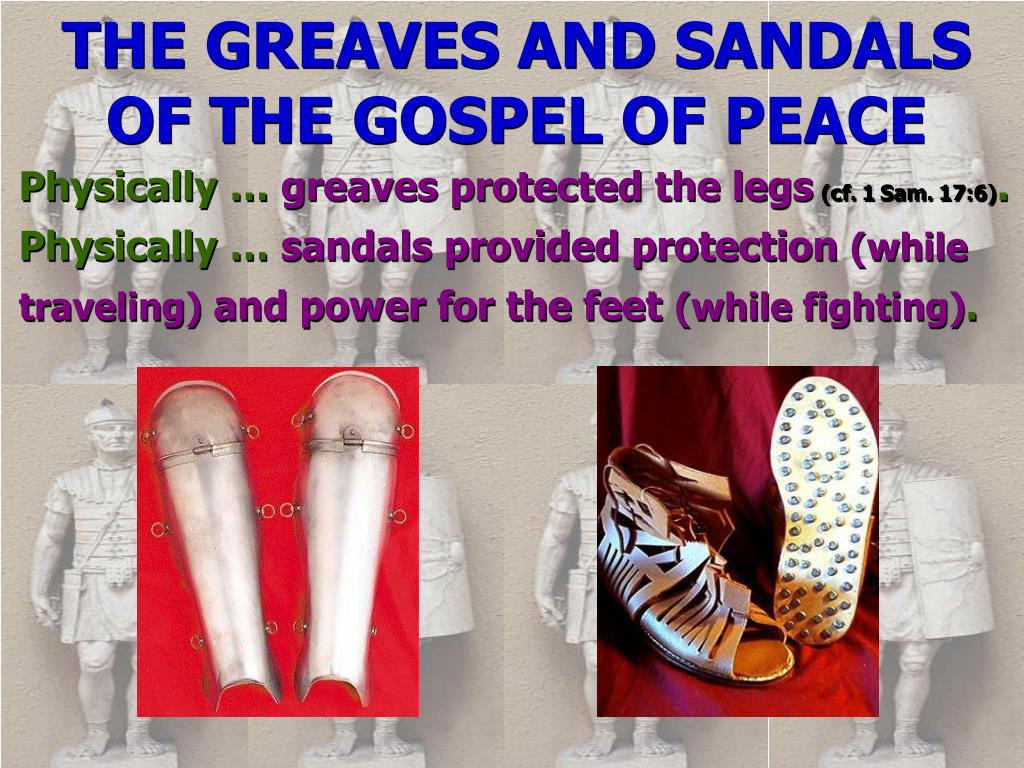 THE GREAVES AND SANDALS