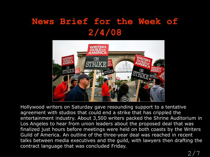 News brief for the week of 2 4 08