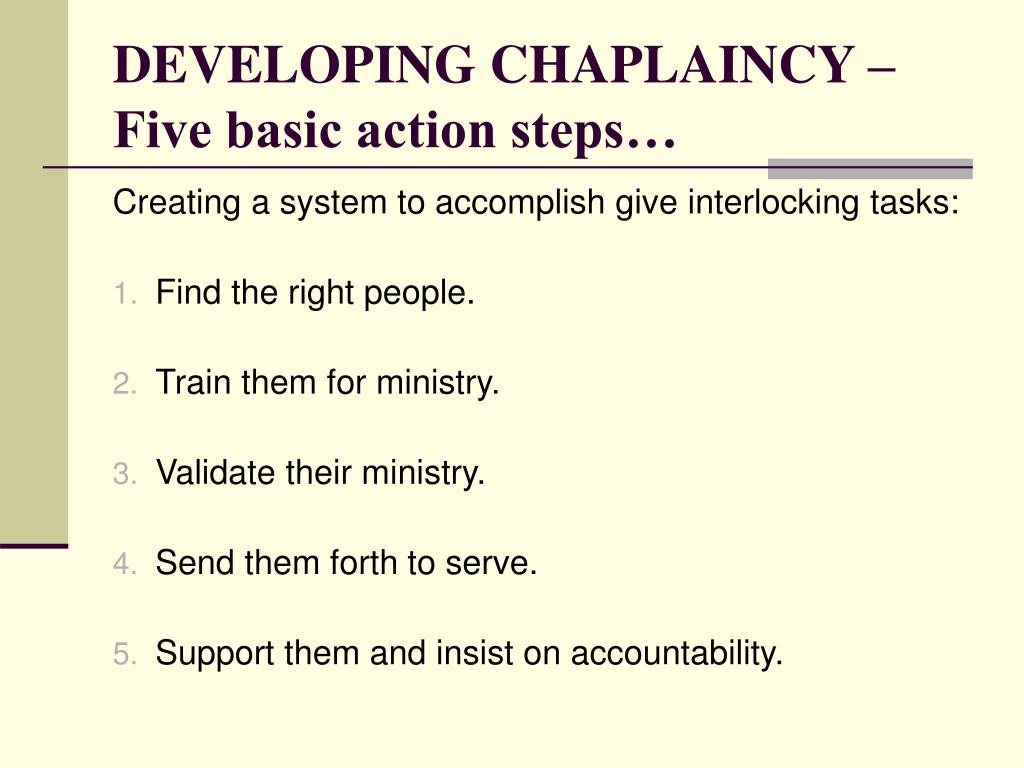 DEVELOPING CHAPLAINCY – Five basic action steps…