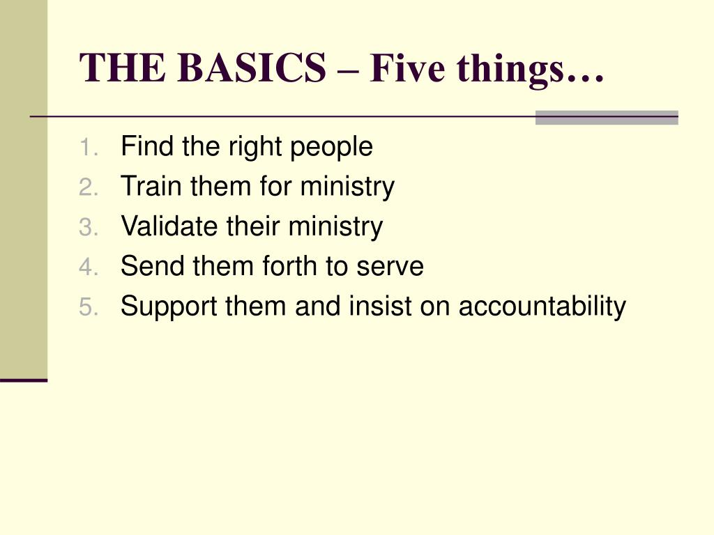 THE BASICS – Five things…