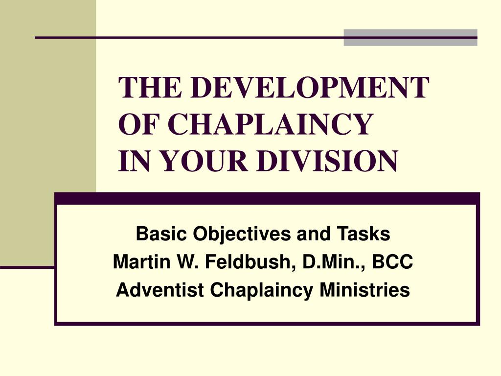 THE DEVELOPMENT OF CHAPLAINCY
