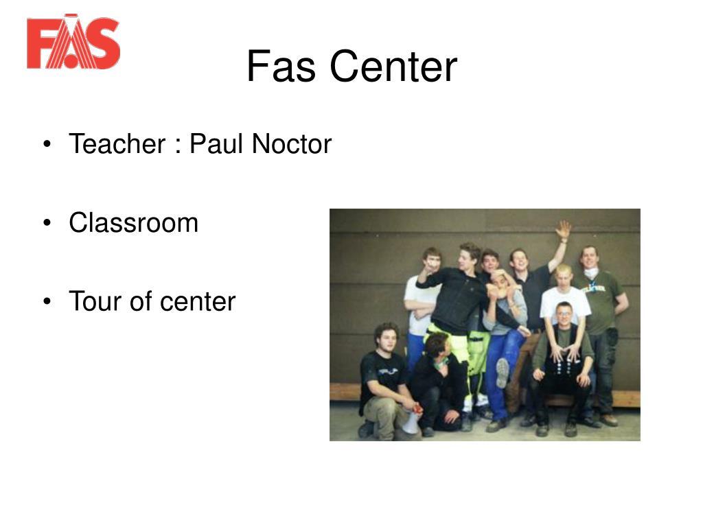 Fas Center