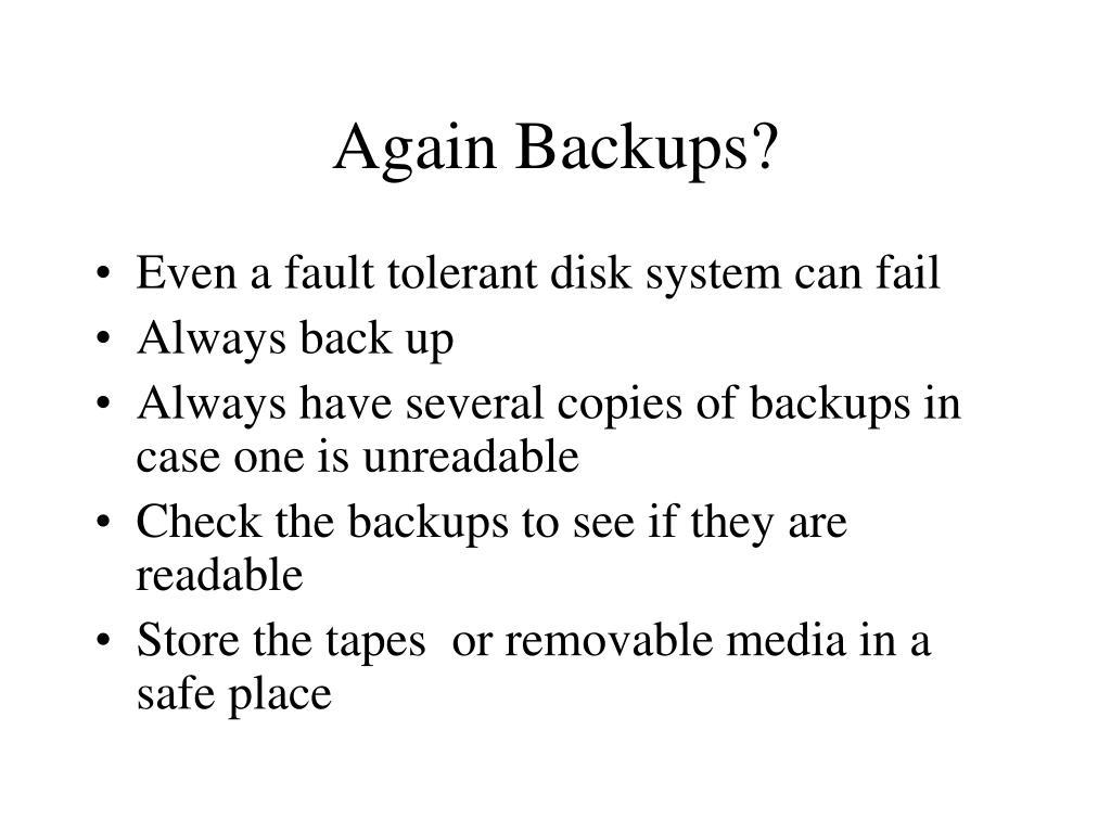 Again Backups?