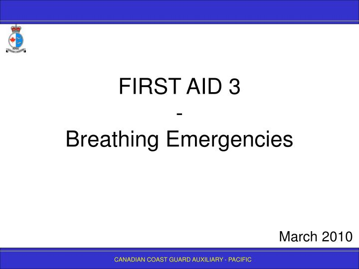 First aid 3 breathing emergencies l.jpg