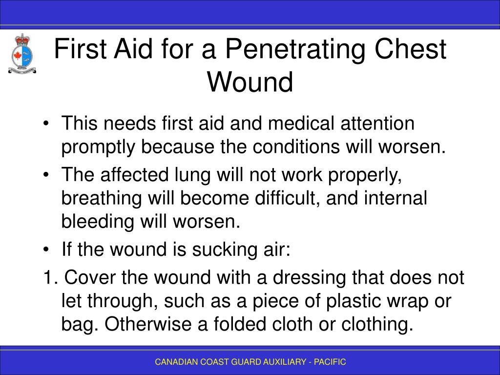 First Aid for a Penetrating Chest Wound