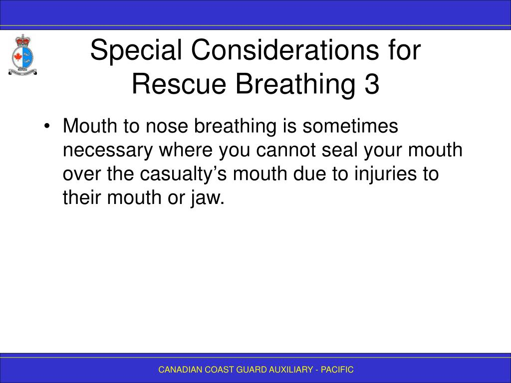 Special Considerations for Rescue Breathing 3