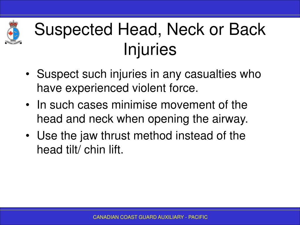 Suspected Head, Neck or Back Injuries