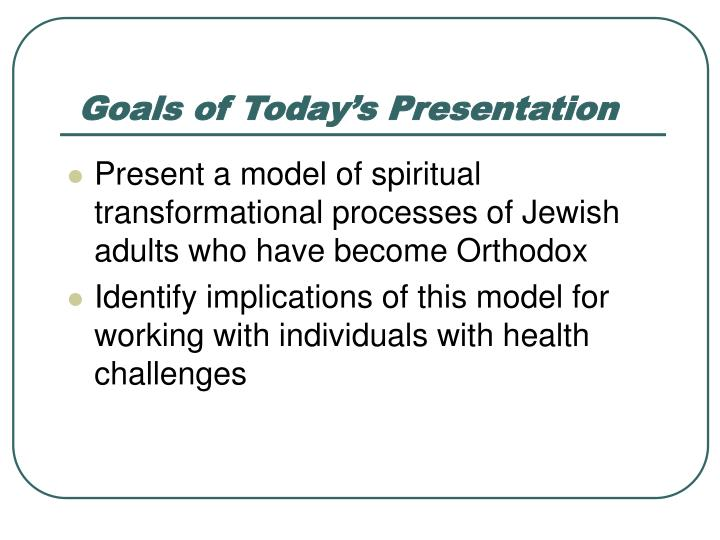 Goals of today s presentation l.jpg