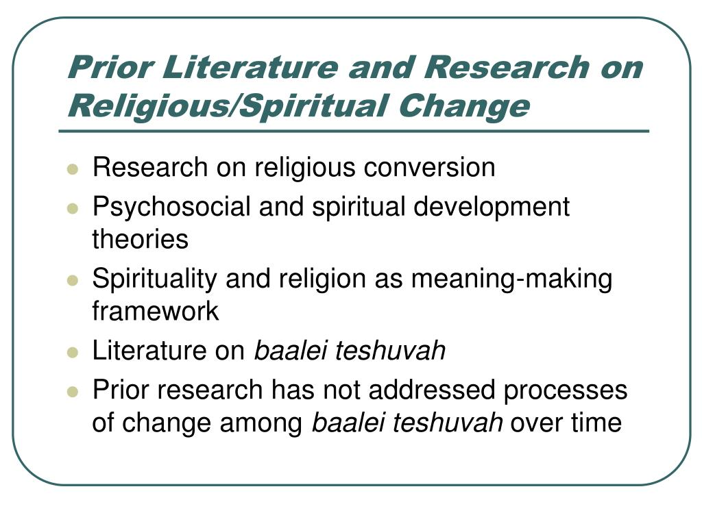 Prior Literature and Research on Religious/Spiritual Change
