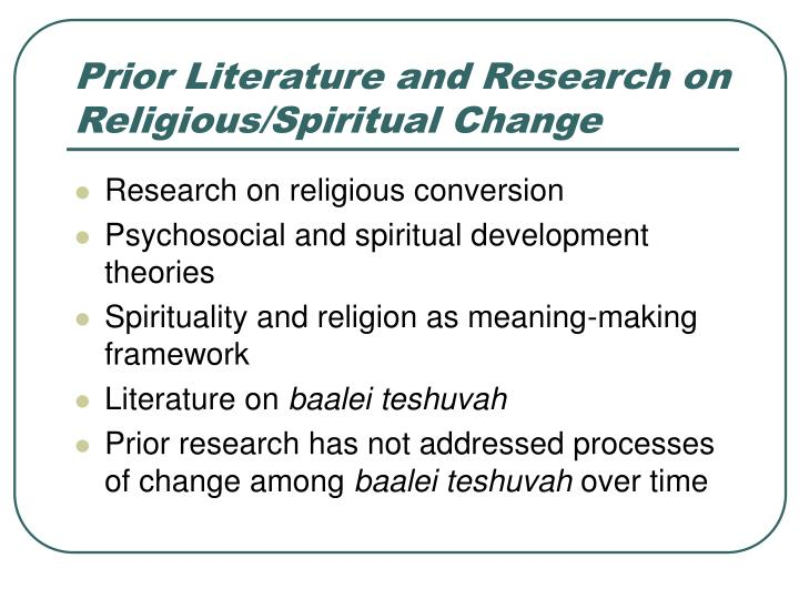 Prior literature and research on religious spiritual change l.jpg