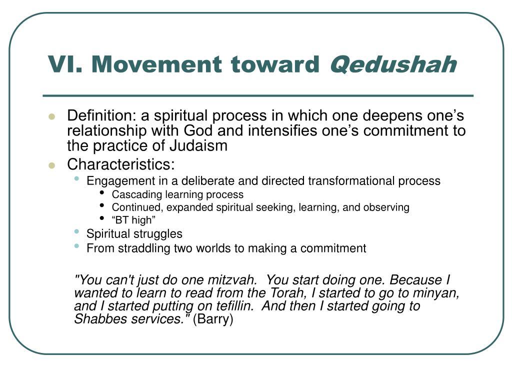 VI. Movement toward