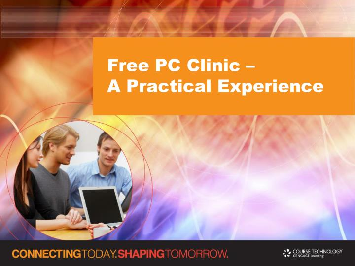 Free pc clinic a practical experience l.jpg