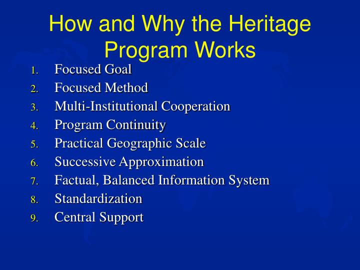 How and Why the Heritage Program Works