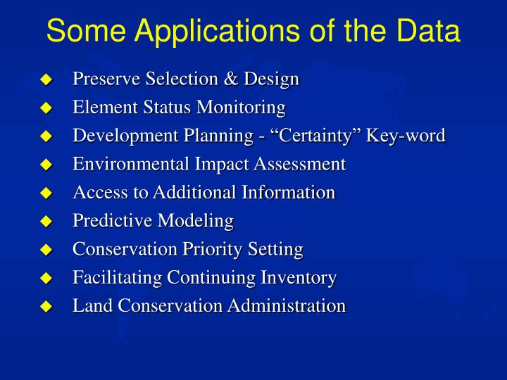 Some Applications of the Data