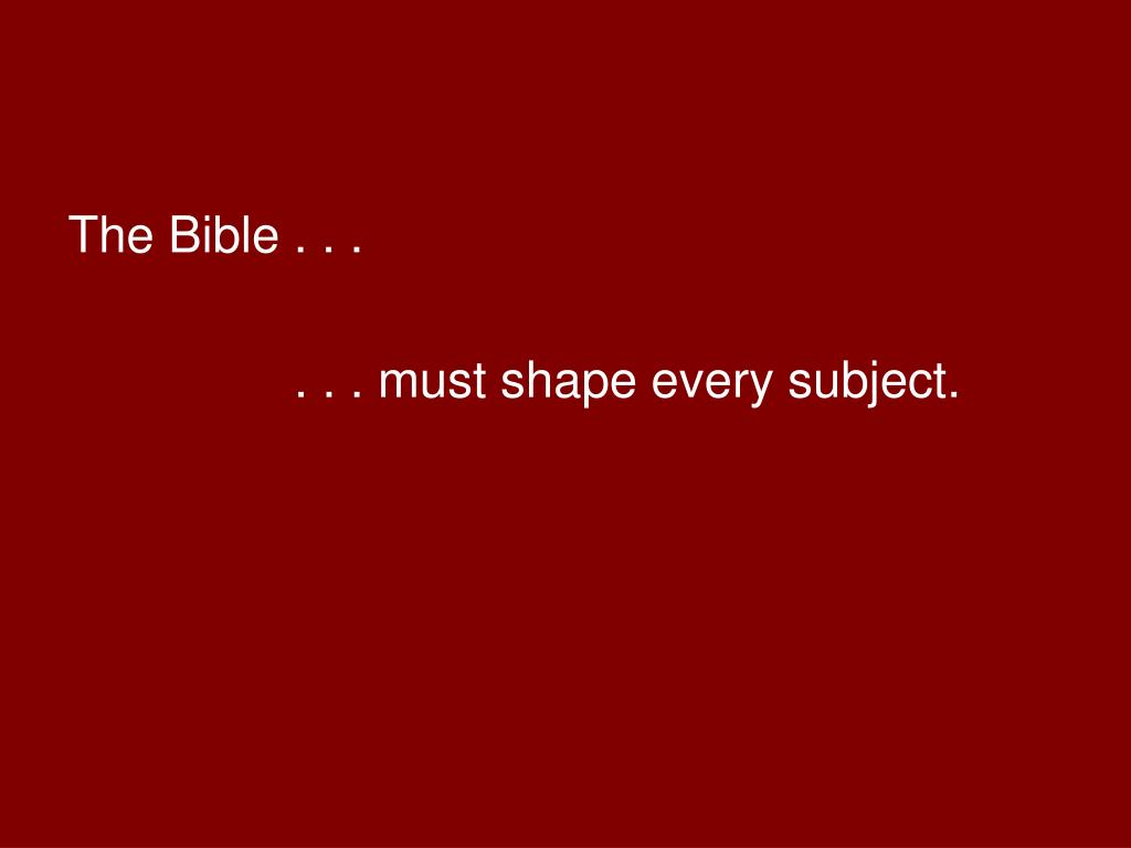 The Bible . . .