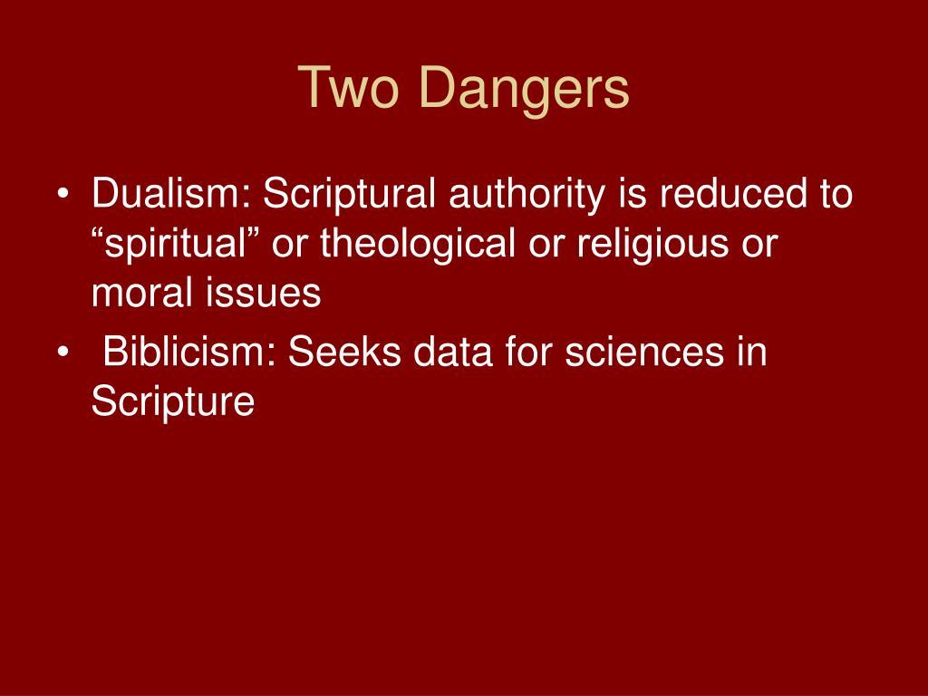 Two Dangers