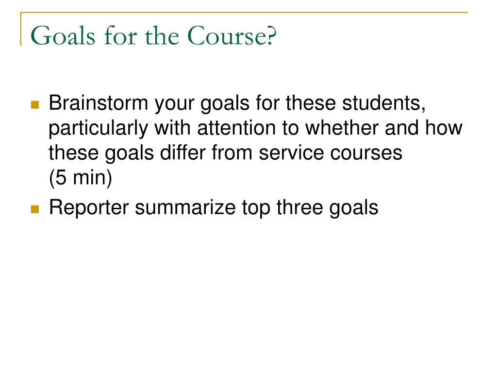 Goals for the Course?