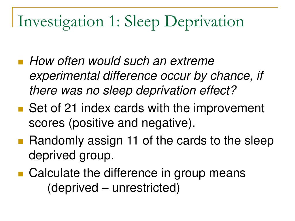 Investigation 1: Sleep Deprivation