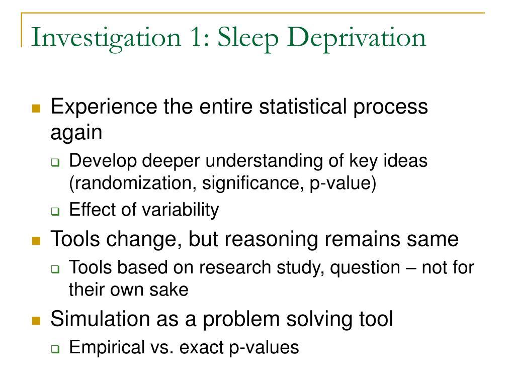 Investigation 1: Sleep Deprivation