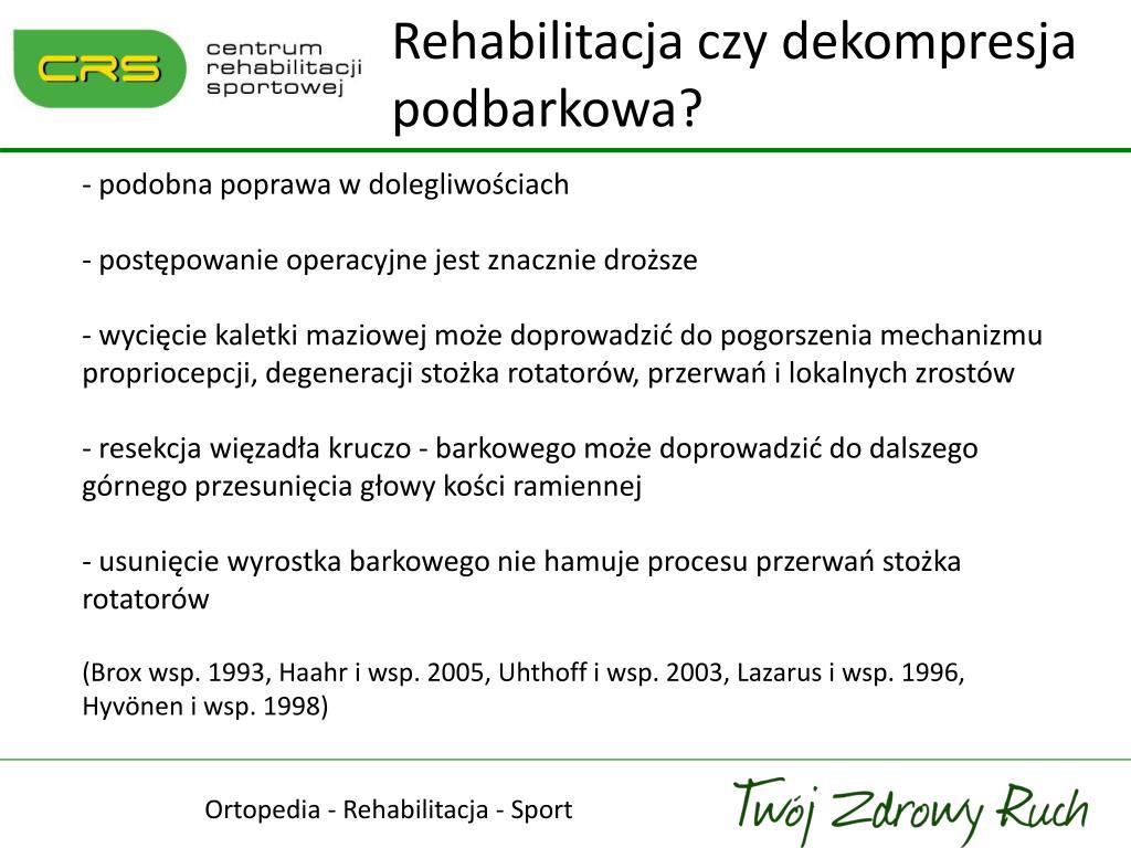 Rehabilitacja czy dekompresja