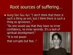 root sources of suffering