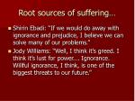 root sources of suffering9