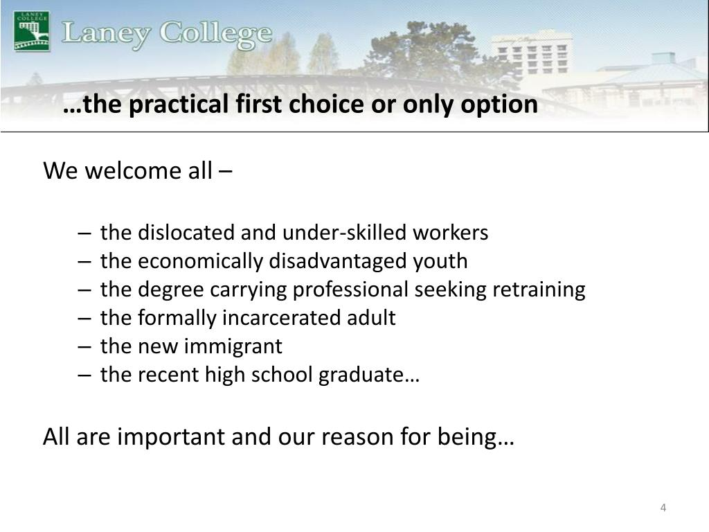 …the practical first choice or only option