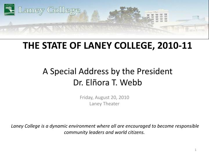 The state of laney college 2010 11 a special address by the president dr el ora t webb l.jpg