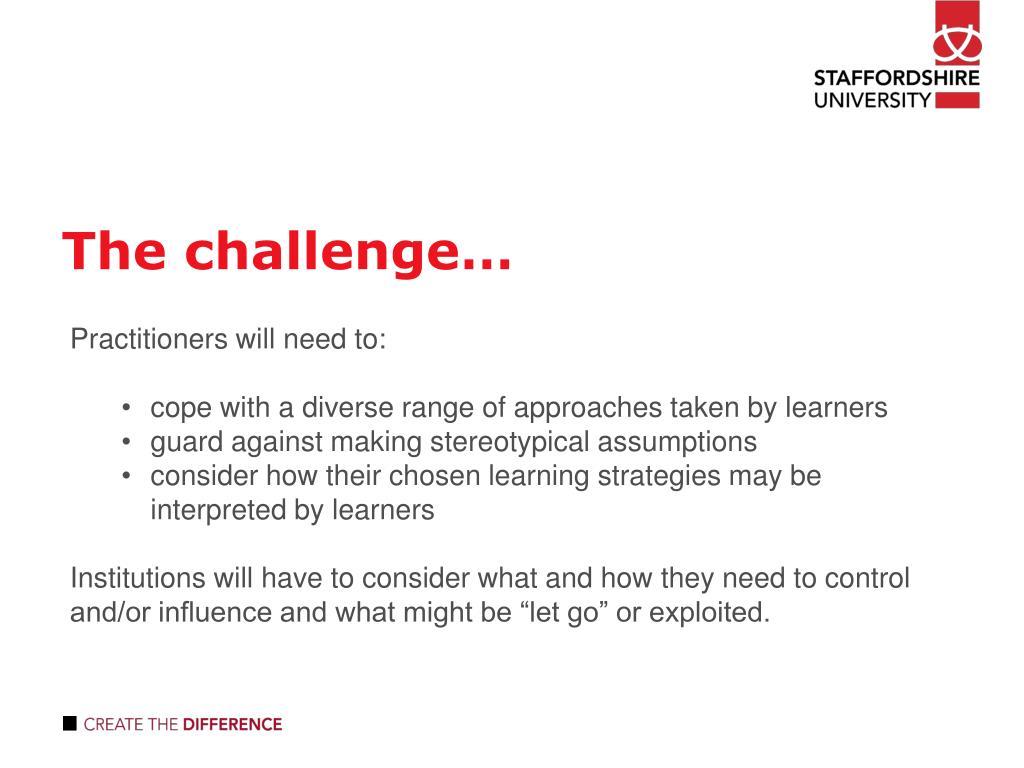 The challenge…