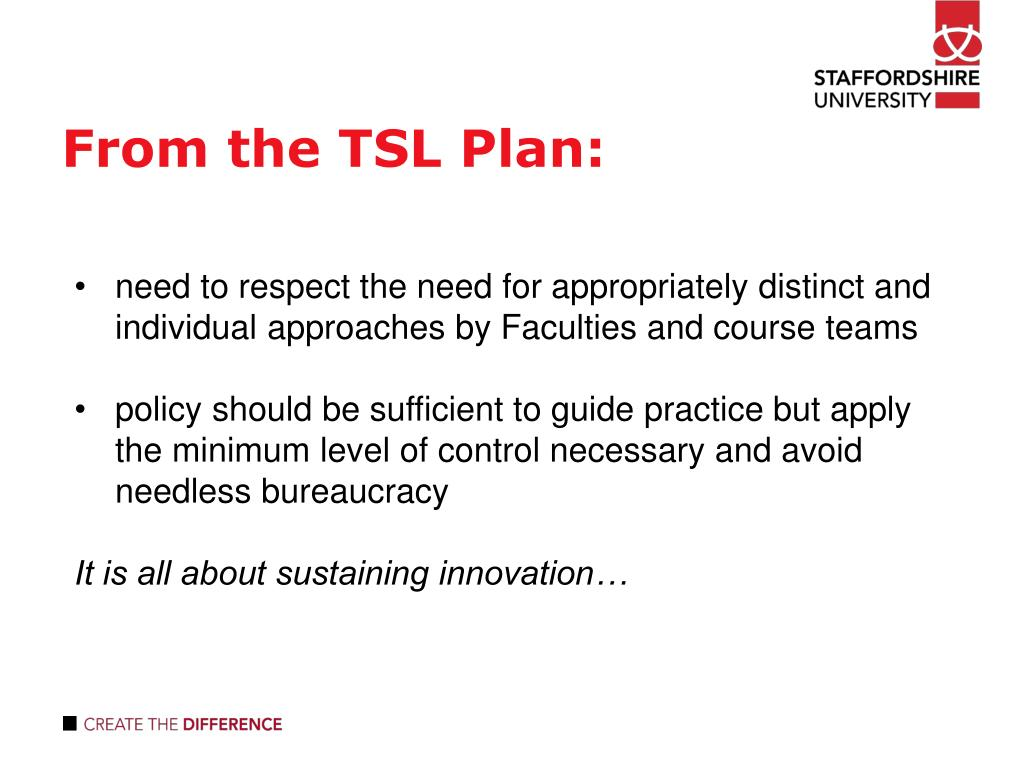 From the TSL Plan:
