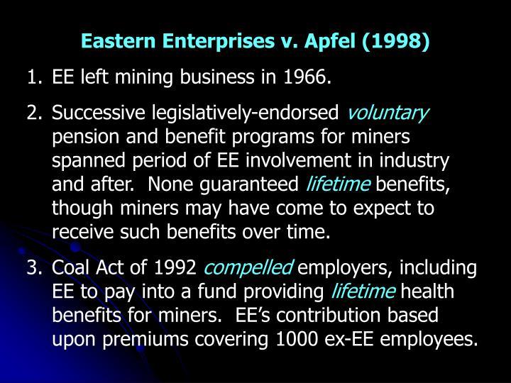 Eastern Enterprises v. Apfel (1998)