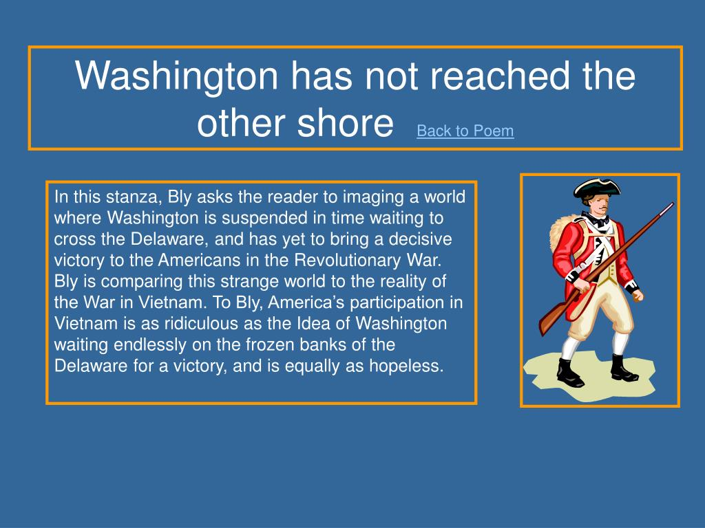 Washington has not reached the other shore