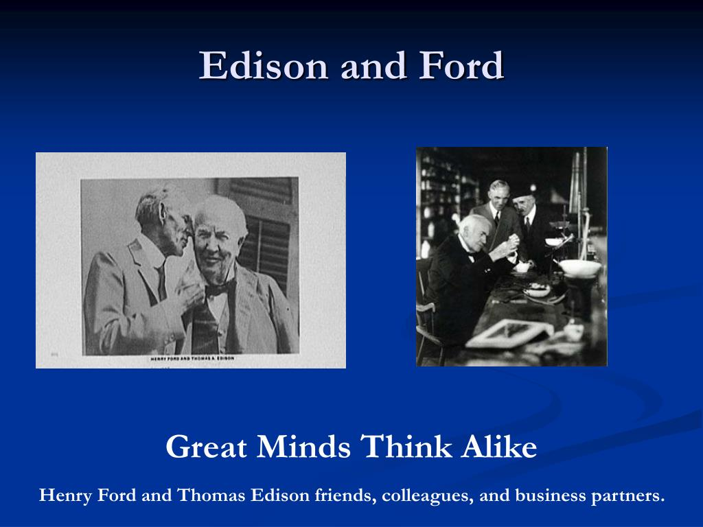 Edison and Ford