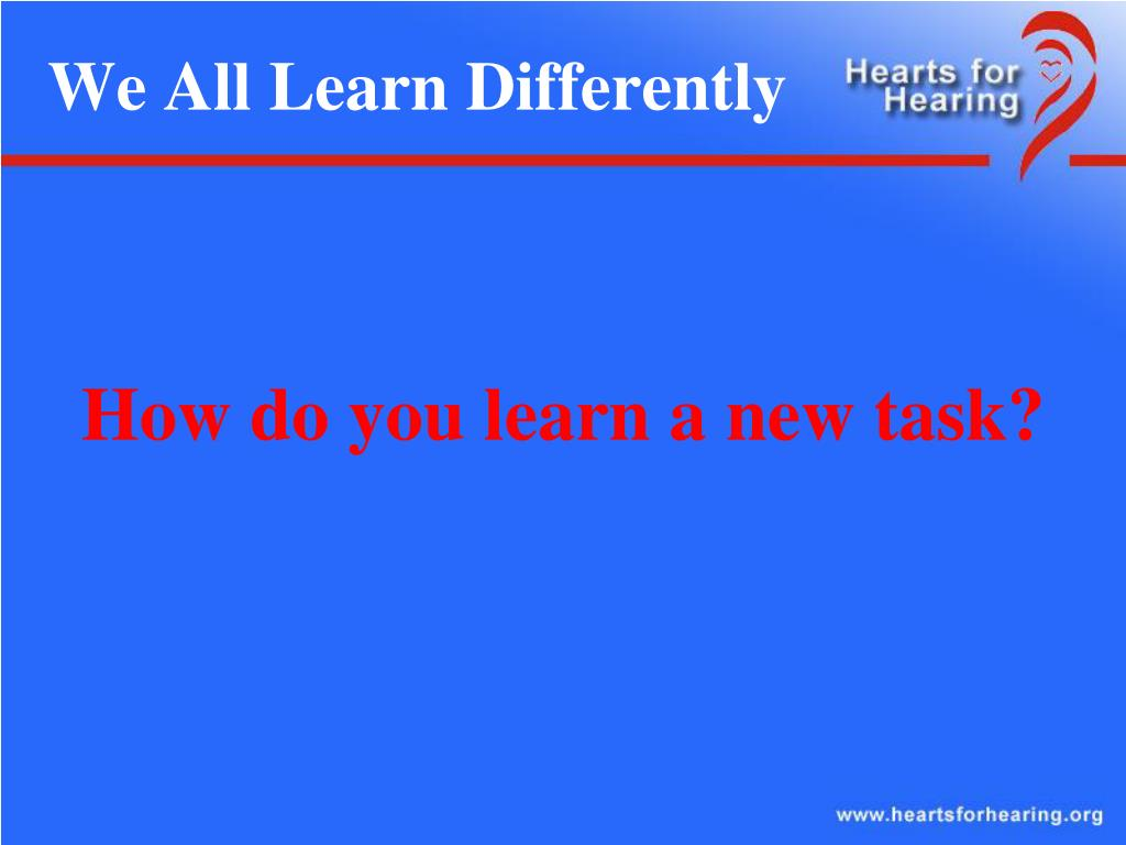 We All Learn Differently