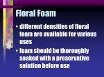 floral foam23