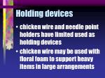 holding devices
