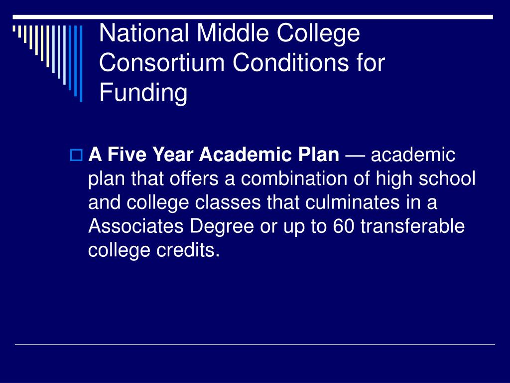 National Middle College Consortium Conditions for Funding