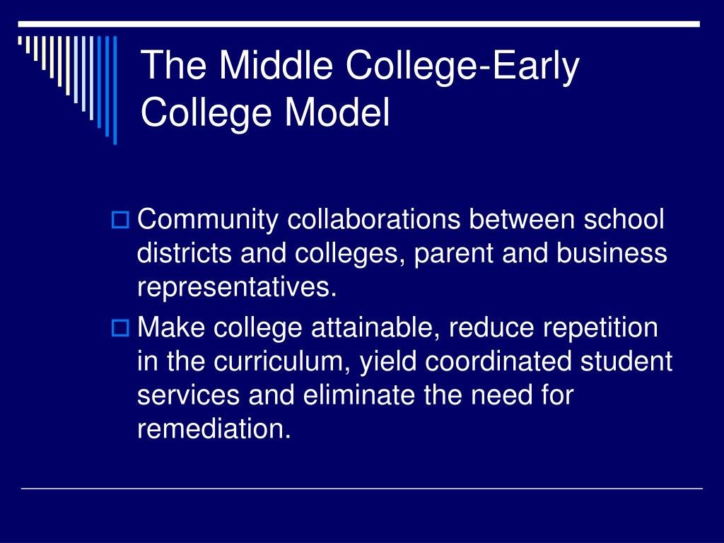 The Middle College-Early College Model